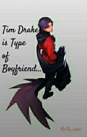 Tim Drake is Type of Boyfriend  by Rain_wayne