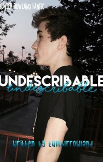 Undescribable (pt 2 of Unforgettable)
