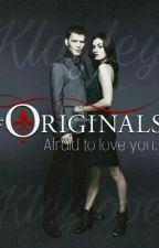 The Originals - Afraid to love you by 50TonsDeKlayley