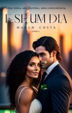E Se Um Dia Eu Te Amar? (livro I) by MahNicos