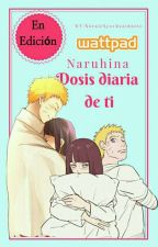 naruhina dosis diaria de ti [Terminada]. by narutolovedeathnote