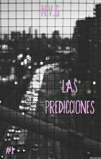 LAS PREDICCIONES. by iam_noelia
