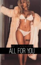 All For You (August Alsina Thug Story) | ON HOLD by Ayokayyy