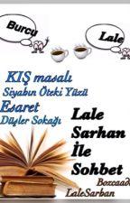 Lale Sarhan ile Sohbet 2  by bozcaada