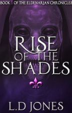 Rise of the Shades by ProjectPr1de