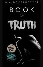 Book of truth by waldgefluester