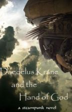 Daedalus Krane and the Hand of God by TLDorian