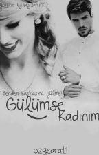 GÜLÜMSE KADINIM by ozgearat1