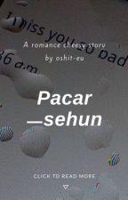 Pacar ㅡsehun [DISCONTINUED] by oshit-eu