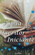 Ajuda ao Escritor Iniciante by GabbeAlbuquerque
