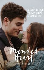 Mended Heart - The Story of Two Broken People Becoming One | Preview Only by Hissince2013