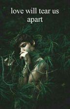Love Will Tear Us Apart 👑 Peterick by stumpclub