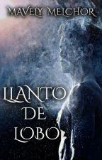 Llanto de lobo by MavelyMelchor