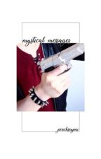 Mystical Messages | Mystic Messenger (Character x Reader) by peachsenpai