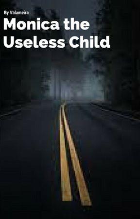 Monica the Useless Child (GirlxGirl) by Valameira