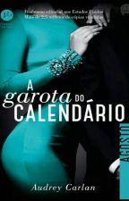 A Garota do Calendário - Agosto - Audrey Carlan by Rosalu17