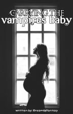 Carrying the Vampires Baby by Negrang_Writer
