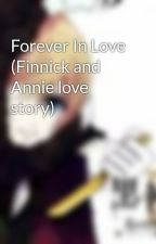 Forever In Love (Finnick and Annie love story) by Erin_Chance143