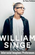 William Singe Interracial Imagines/Preferences by those_prettyeyes