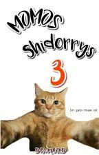 Momos Shidorrys :v 3 by DiamondSweet10