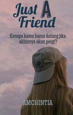Just a Friend by amchintia
