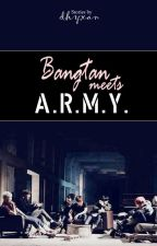 Bangtan Meets A.R.M.Y. by dhyxan