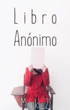 Libros Anónimo by Misaki_28