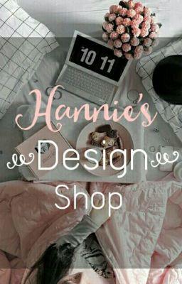 Hannie's Design Shop [Tạm Ngưng]