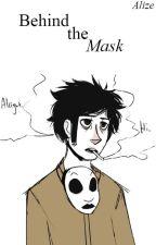 Behind The Mask [Masky] by AlizeBlack
