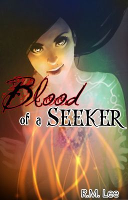 Blood of A Seeker