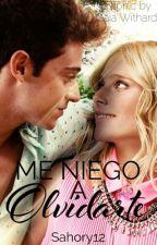 Me niego a olvidarte by _MikaelsonHopeS_