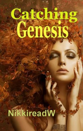 Catching Genesis by Nikkireadw