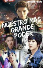Nuestro Más Grande Poder. [Lumin/Chanbaek] by gianella4496