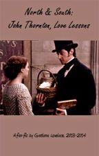 """N&S:  John Thornton, Love Lessons"", by Gratiana Lovelace October 14, 2013 by GratianaLovelace"