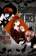 Academy of Aces: The Phantom Thieves by BitcheLiLi