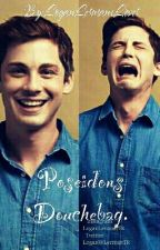 In love with Poseidons Douchebag {COMPLETED}{The Lightning Thief} by LoganLermansLover
