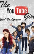 The YouTube Girl (One Direction FF) by lyricam