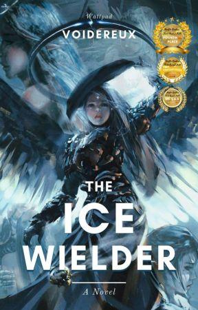The Ice Wielder [Under Revision] by Voidereux