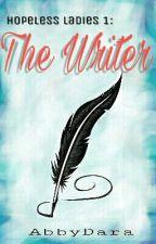 Hopeless Ladies 1: The Writer by VanillaIsWhite