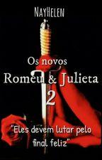 Os Novos Romeu e Julieta 2 by nayhelen
