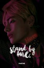 stand by me » kth+you by pastae