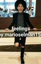 Feelings?| Mario selman  by marioselman156