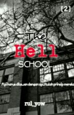 The Hell School (SLOW UPDATE) by rul_yow