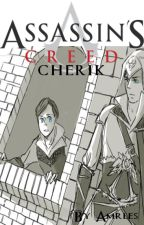 Assassin's Creed: Cherik by Amrles