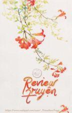 Review Những Truyện Đã Đọc by _ThieuMuoiTeam_