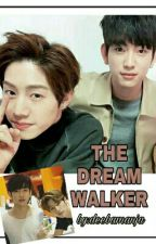 THE DREAM WALKER (Markjin) by deebamanja