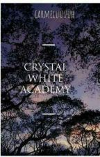 Crystal White Academy by _carmeluuuuh