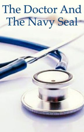 The Doctor and the Navy Seal by carissa_reese