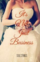 It's Not Just Business by soulstrings