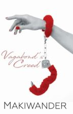 Vagabond's Creed (HUSH SERIES # 1) by makiwander